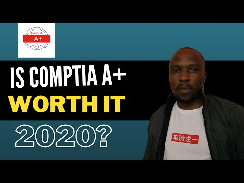 Is Comptia A+ Worth it in 2020? - Don't start your course without watching this video..(Part 1)