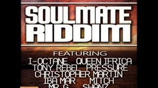 Soul Mate Riddim Mix