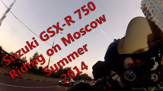 preview picture of video 'Suzuki GSX-R 750 Riding on Moscow Summer 2014'