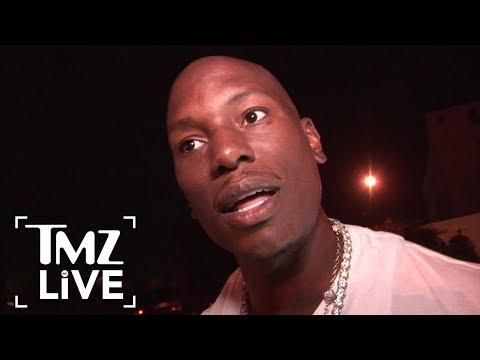 Tyrese: 'I'm Not Crazy, I'm Broke! | TMZ Live