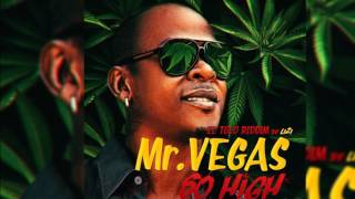 Mr Vegas Ft Walshy Fire   So High (El Tolo Riddim By LIZI)