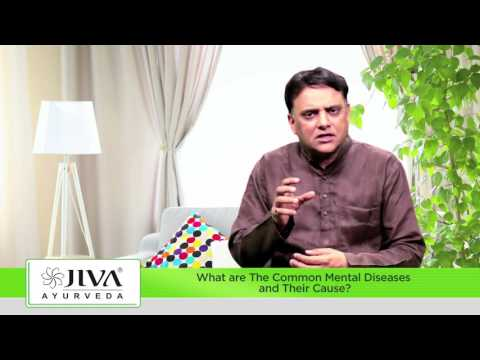 Ayurvedic Treatment of Common Mental Diseases | Jiva Vedic Psychology