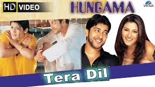 Tera Dil (HD) Full Video Song | Hungama | Aftab Shivdasani