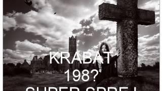 Video KRABAT - SUPER SPREJ