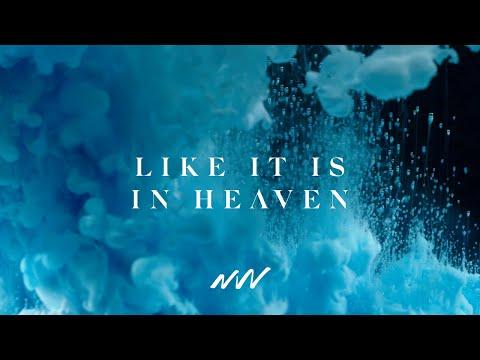 Like It Is In Heaven