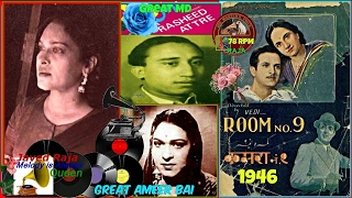 .AMEER BAI Karnataki-Film~ROOM NO.9 -[1946]-Jia Mora Bal