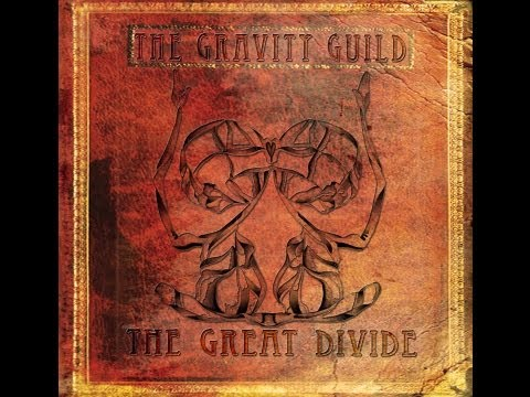 "The Gravity Guild - ""My Own Worst Enemy"""