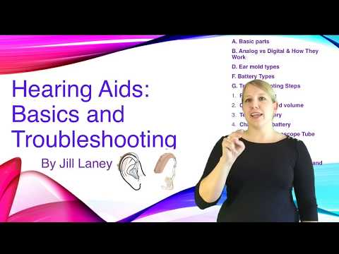 Hearing Aids: Basics and Troubleshooting