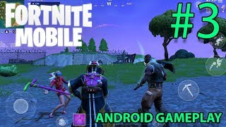 FORTNITE - ANDROID GAMEPLAY ( XIAOMI MI MIX 2 ) - #3