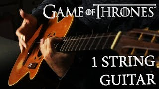 Game Of Thrones Cover | ONE STRING guitar!