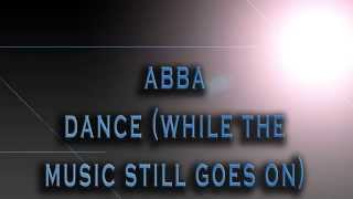 ABBA-Dance (While The Music Still Goes On) [HD AUDIO]