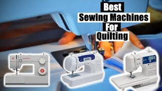 Best Sewing Machines For Quilting 2020 [RANKED] | Sewing Machines For Quilting Reviews