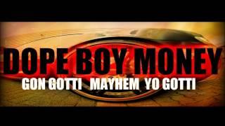 Gon Gotti ft  Mayhem & Yo Gotti   Dope Boy Money #Leaked #Exclusive 1