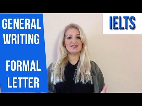 IELTS GENERAL: How to write a FORMAL LETTER