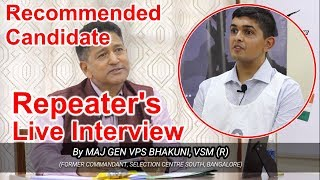 Recommended Repeater's SSB Interview | Live Demo By Maj Gen VPS Bhakuni | SSB Sure Shot Academy