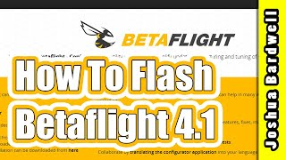 How to Flash Betaflight Firmware (Upgrade to 4.1)