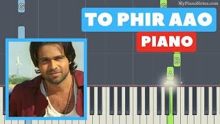 Toh Phir Aao - Piano Tutorial | Awarapan Song - YouTube