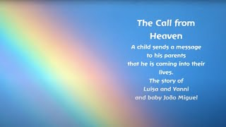 The Call From Heaven - A Little Child Tells his Parents He is Coming Into Their Lives!