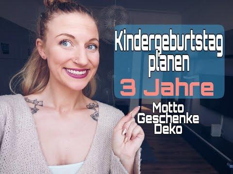 3. Geburtstag l Motto, Deko, Geschenke l Kindergeburtstag planen