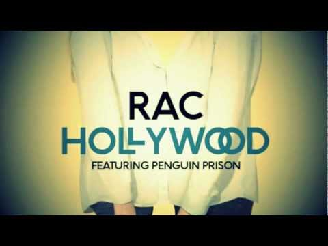 Hollywood (Song) by RAC and Penguin Prison