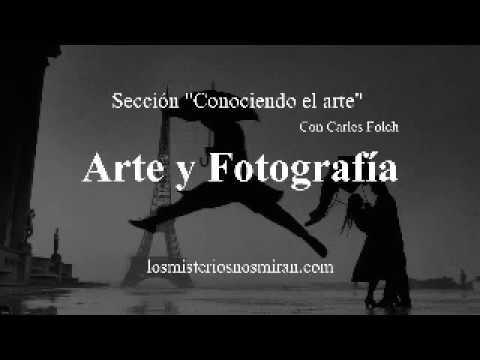 Conociendo el arte: 'El Arte de la fotografía'
