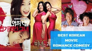 BEST KOREAN MOVIE ROMANCE COMEDY ALL THE TIME (PART I)