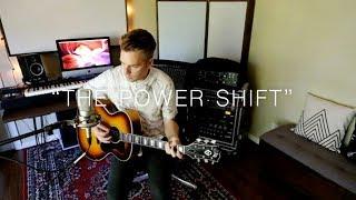 """Greg Holden   Work In Progress   """"The Power Shift"""""""