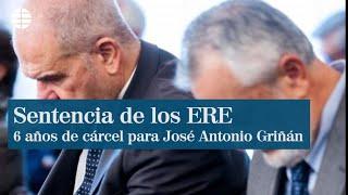 Sentencia de los ERE: seis años de cárcel para José Antonio Griñán e inhabilitación para Chaves