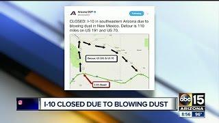 Blowing dust prompts I-10 closure in southeastern Arizona
