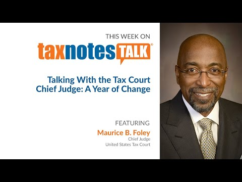 , title : 'Talking With the Tax Court Chief Judge: A Year of Change (Extended Version)