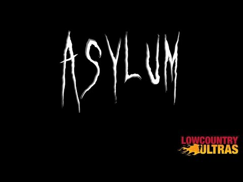 The Asylum Ultramarathon