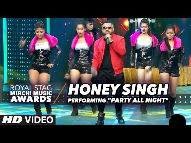 "Honey Singh Performing ""PARTY ALL NIGHT"" At Radio Mirchi Awards 2016"
