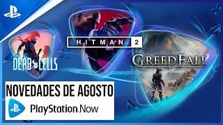 PlayStation Lo NUEVO de PS NOW en AGOSTO - Hitman 2, GreedFall y Dead Cells anuncio