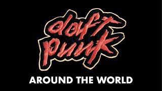 Daft Punk - Around the world (Official Audio)