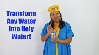 How To Create Holy Water and Program It To Bless, Heal and Protect, Pt 1