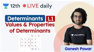 CBSE Class 12 | Determinants L - 1 | Maths | Unacademy Class 11 & 12 | Ganesh Sir - Download this Video in MP3, M4A, WEBM, MP4, 3GP