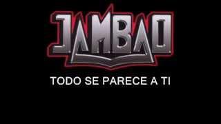 Jambao   Todo Se Parece (letra)