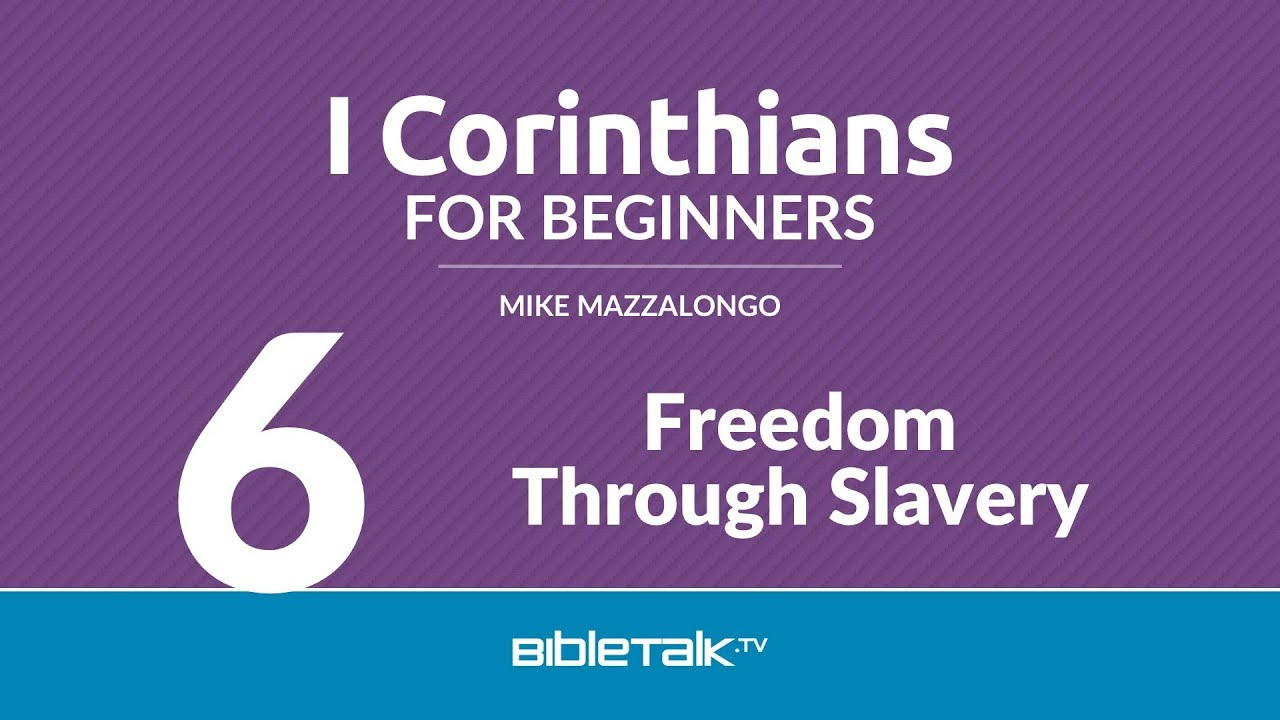 6. Freedom Through Slavery