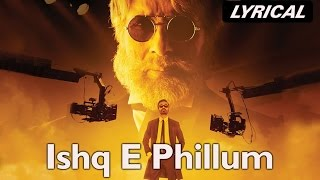 Ishq-E-Fillum | Full Song with Lyrics | SHAMITABH - YouTube
