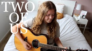 Two Of Us   Louis Tomlinson Cover