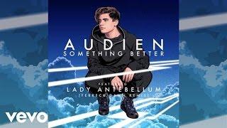 "Video thumbnail of ""Audien - Something Better (Ferreck Dawn Remix / Audio) ft. Lady Antebellum"""
