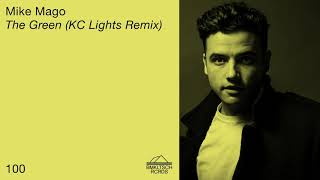 Mike Mago   The Green (KC Lights Remix)