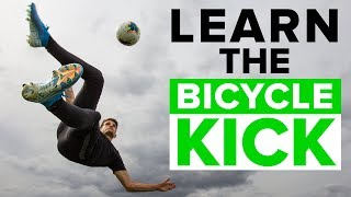 BICYCLE KICK TUTORIAL | Master these football skills