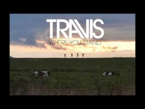 ► Where you stand - Travis (2013)