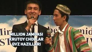 Million jamoasi - Krutoy chollar (QVZ hazillari)