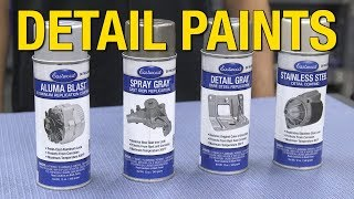 Eastwood Detail Paints - Aluma Blast - Spray Gray - Detail Gray - Stainless Paint