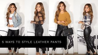 5 WAYS TO STYLE LEATHER PANTS | Lina Noory