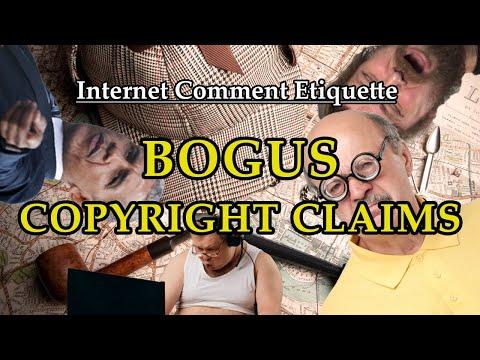 """Internet Comment Etiquette: """"Bogus Copyright Claims"""""""
