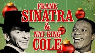 Frank Sinatra & Nat King Cole - Christmas Songs