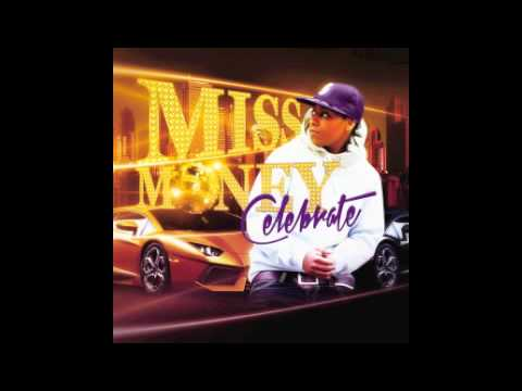 Celebrate by Miss Money